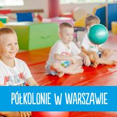 Półkolonie w Warszawie - zapoznaj się z naszą ofertą wypoczynku dla dzieci